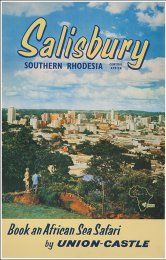Salisbury-Rhodesia P Africa Travel, Us Travel, African Image, Fashion Illustration Vintage, Salisbury, East Africa, Vintage Travel Posters, Old Pictures, Tourism