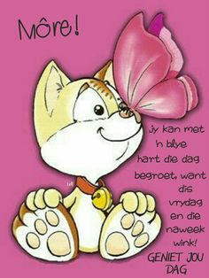 Strong Quotes, Me Quotes, Lekker Dag, Goeie Nag, Goeie More, Afrikaans Quotes, Good Morning Quotes, Cards, Mornings