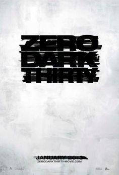 'Zero Dark Thirty' directed by Kathryn Bigelow with Jessica Chastain, Joel Edgerton, Chris Pratt, Jennifer Ehle