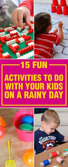 15 Fun Activities To Do With Your Kids On A Rainy Day