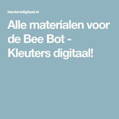 Alle materialen voor de Bee Bot - Kleuters digitaal!