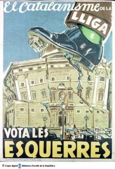 El Catalanisme de la Lliga : vota les Esquerres :: Cartells del Pavelló de la República (Universitat de Barcelona)