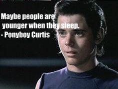 Ponyboy quote. <3