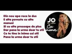 JO feat Cabron - Cu inima I Versuri/Lyrics - YouTube Music Songs, Lyrics, Youtube, Song Lyrics, Youtubers, Youtube Movies, Music Lyrics