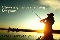 Choosing the best strategy for your social media posts: 1)  Have a goal 2)  Look at available post types 3)  Examine strategies for each network 4) Craft your custom messages 5) Test, test, test!! #socialmedia #marketing