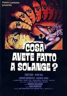"""What Have You Done to Solange? (1972) """"Cosa avete fatto a Solange?"""" (original title) Stars: Fabio Testi, Cristina Galbó, Karin Baal, Camille Keaton ~  Director: Massimo Dallamano"""