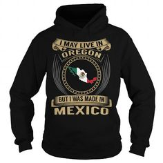 Live in Oregon - Made in Mexico - Special #state #citizen #USA # Oregon #gift #ideas #Popular #Everything #Videos #Shop #Animals #pets #Architecture #Art #Cars #motorcycles #Celebrities #DIY #crafts #Design #Education #Entertainment #Food #drink #Gardening #Geek #Hair #beauty #Health #fitness #History #Holidays #events #Home decor #Humor #Illustrations #posters #Kids #parenting #Men #Outdoors #Photography #Products #Quotes #Science #nature #Sports #Tattoos #Technology #Travel #Weddings…