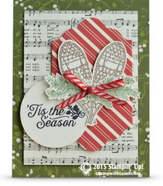 Fabulous Tis The Season  Holiday Card, features lots of the new Stampin Up product line that just came out in the Holiday Catalog. Including the Winter Wishes & Oh What Fun Stamp Sets. Along with a tag from the Oh What fun tag kit. Also uses the Home For Christmas designer paper, Garden Green  1/8 striped ribbon, and Home For Christmas dots.