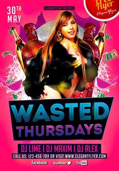 Free Wasted Thursdays Party Flyer Template - http://freepsdflyer.com/free-wasted-thursdays-party-flyer-template/ This Free Wasted Thursdays Party Flyer Template was designed to promote your next party and club event. This print ready free flyer template includes a 300 dpi print ready CMYK file. All main elements are editable and customizable.   #Bar, #Beats, #Club, #Dance, #Deluxe, #EDM, #Electro, #Event, #Glamorous, #Ladies, #Lounge, #Minimal, #Nightclub, #Nightclube, #P