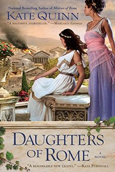 Daughters of Rome (Empress of Rome) by Kate Quinn https://www.amazon.com/dp/0425238970/ref=cm_sw_r_pi_dp_x_60j0xbCT6YM6G