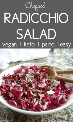 Try my easy, fresh, and gorgeous chopped radicchio salad–it's free of bitterness! The secret is soaking the leaves in ice water. Made with minimal ingredients, the salad is vegan, paleo, and keto friendly. Packed with nutrients and only 61 calories per generous serving. #paleo #keto #vegan #choppedsalad #cleaneating #cleaneats #easyrecipe #radicchio #springsalad #lowcalorie #yummy #plantbased #fitnessfood #veganfood Sprout Recipes, Plant Based Recipes, Vegetable Salads, Bitter Greens, Easy Summer Salads, Paleo, Keto, Spring Salad, Bitterness
