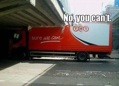 This truck driver. | 37 People Who Failed So Spectacularly They Almost Won