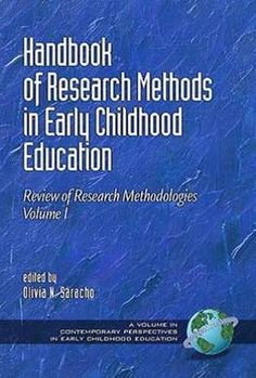 Handbook of research methods in early childhood education / edited by Olivia N. Saracho