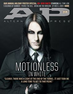 AP 318.2 // Jan 2015 // Motionless in White I bought this after I couldn't find the Revolver with BVB, Periphery, MIW, and Of M&M Way better than that issue :D
