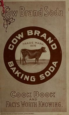 Cow Brand Soda cook book and facts worth knowing Retro Recipes, Old Recipes, Vintage Recipes, Cookbook Recipes, Cooking London Broil, Cooking With Ground Beef, Cooking Supplies, Cooking Classes, Cooking Dried Beans