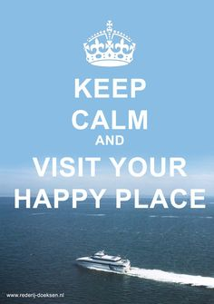 Keep calm and visit your Happy Place @rederijdoeksen #Terschelling #Vlieland #Waddenzee #Holiday