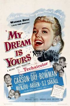 My Dream Is Yours Jack Carson Doris Day Lee Bowman Adolphe Menjou