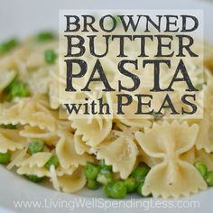 ... browned butter pasta with peas browned butter pasta with peas square 2