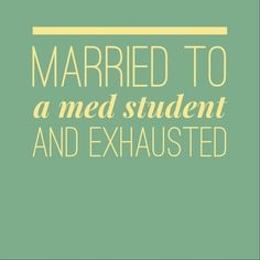 How to Date a Med Student?