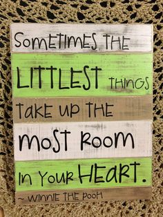 Wooden Sign: Littlest Things on Etsy, for my love bug. Great Quotes, Quotes To Live By, Inspirational Quotes, Painted Signs, Wooden Signs, Sign Quotes, Me Quotes, Diy Signs, Camp Signs