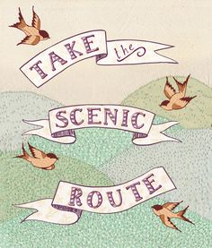 Take the Scenic Route print  by Alli Coate
