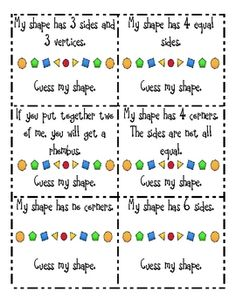 Here's a set of resources for studying 2- and 3-D shapes. There are guess my shape cards, a graphic organizer, scavenger hunt form, shape cards, and more!