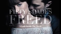 Fifty Shades Freed - A Look Inside The Movie (Special Preview) - YouTube