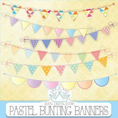 """Bunting Banners Clip Art : """" Pastel Bunting Banners Clip Art """" with pastel bunting banners clip art, colorful bunting banners clip art #partysupplies #digitalpaper #scrapbookpaper #planner #yellow #blue #pink"""