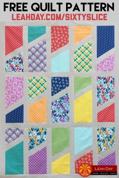 Sixty Slice Free Quilt Pattern for Fat Eight Fabric Cuts | LeahDay.com Quilting For Beginners, Quilting Tutorials, Quilting Projects, Quilting Ideas, Bright Quilts, Fat Quarter Quilt, Easy Quilts, Scrappy Quilts, Star Quilts