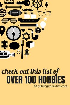 This list of hobbies grows bigger pretty much every day. If you want to pick up a new hobby or interest but you aren't sure which to choose, this might be the list for you! Best Hobbies For Men, Hobbies To Pick Up, Rc Hobbies, Hobbies And Interests, Hobbies And Crafts, Hobbies List Of, Learning Apps, Learning Quotes, Uk Gov