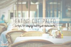 Eating in your favorite restaurants and staying Paleo can seem like a very difficult task, particularly at first, but if you plan ahead it's definitely a fun