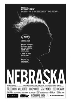 """Nebraska"" by Alexander Payne (2013) - Alexander Payne takes us on a new journey. The tone is different. The result is amazing. Excellent cinematography and directing."