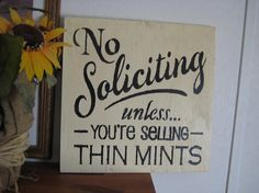 No Soliciting unless you're selling thin by hilltopprims on Etsy