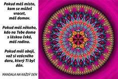 Mandala Domov a rodina Story Quotes, Rodin, Mantra, True Stories, Outdoor Blanket