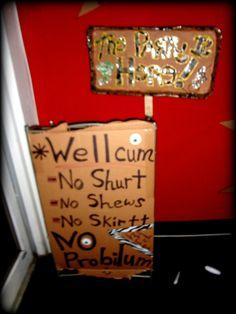 "Welcome Sign! Corrine's ""Durty 30"" Trailer Trash Bash"