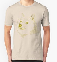 Doge t-shirt. Much cool so style:http://shrsl.com/?bkd5