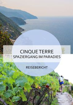 Wanderung durch die Cinque Terre / Ligurien / Italien