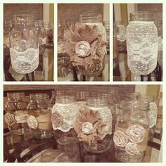 My center pieces for the wedding ... Burlap and lace mason jars Mason jar decor