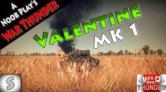 A Noob Play's War Thunder Tanks -- Valentine Mk.1 -- Realistic Battle --
