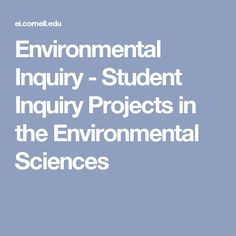Environmental Inquiry - Student Inquiry Projects in the Environmental Sciences Earth Science Activities, High School Activities, Earth And Space Science, Science Lessons, Life Science, Stem Activities, Science Ideas, Science Books, Science Curriculum