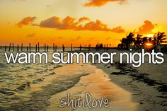 <3, warm summer nights! my all time favorite time of year!