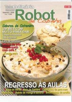 Receitas Robot De Cozinha N  20 Nom Nom, Oatmeal, Pasta, Breakfast, Food, Robots, Alice, Lovers, Cook