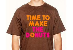 Time To Make The Donuts Shirt, Vintage Dunkin Donuts Shirt, Old School Donut Shirt, Funny Donut Shirt, Mens Donut Shirt, AppleCopter by AppleCopter on Etsy https://www.etsy.com/listing/196365028/time-to-make-the-donuts-shirt-vintage