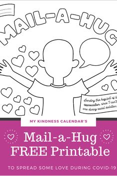 With this free printable coloring sheet and card, kids can send a hug in the mail to someone they are missing during A great activity for kids during home-schooling and at home learning to promote kindness, gratitude and social emotional learnin Kindness Projects, Kindness Activities, Craft Activities For Kids, Kid Crafts, Mental Health Activities, Kids Mental Health, Free Printable Coloring Sheets, Fun Mail, Gentle Parenting