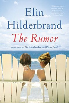 The Rumor: A Novel Little, Brown and Company