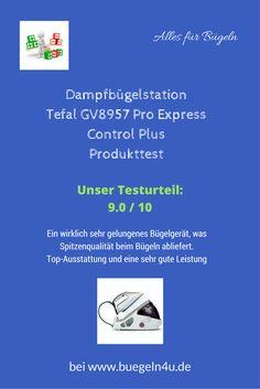 Dampfbügelstation Tefal GV8957 Pro Express Control Plus Produkttest  Ein wirklich sehr gelungenes Bügelgerät, was Spitzenqualität beim Bügeln abliefert. Eine Top-Ausstattung und eine sehr gute Leistung für das Geld. #Hausgeräte #sparen #Produkttest #Schnäppchen