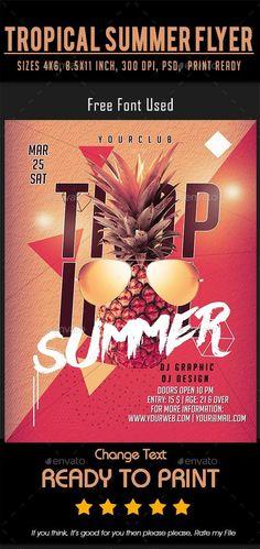 Tropical Summer Flyer #GraphicRiver #flyer #collections #GraphicResources #DesignResources #graphics #DesignSet #set #designs #templates #graphicdesign #design #PrintDesign #flyers #PrintTemplate #FlyerDesign Flyer Size, Print Design, Graphic Design, Event Flyer Templates, Event Flyers, City Dance, Party Flyer, Print Templates, Flyer Design