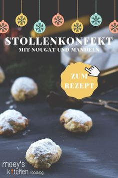 Nougat-Stollenkonfekt mit Mandeln - moey's kitchen foodblog Christmas Sweets, Christmas Time, Xmas, Cupcakes, Muffin, Cookie, Foodblogger, Breakfast, Advent