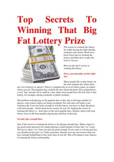top-secrets-to-winning-that-big-fat-lottery-prize by ElenaKng via Slideshare