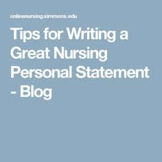 personal statements for nursing school